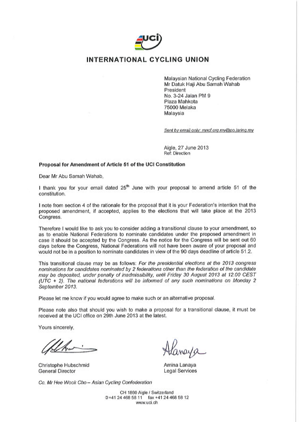 A copy of the letter sent by Christophe Hubschmid, general director of the UCI, and Amina Lanaya, its head of legal services, iDatuk Haji Abu Samah Wahab, President of the Malaysian National Cycling Federation, suggesting the wording to use in the proposal to amend Rule 51 of the UCI Constitution