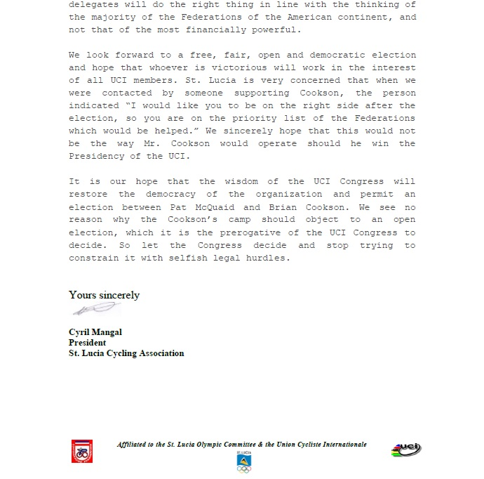 Cyril Mangel, President of the St Lucia Cycling Association, has sent a letter to all 178 member federations of the UCI criticising the manner in which Brian Cookson has run his election campaign