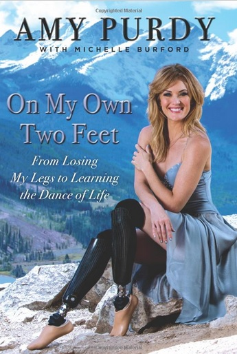 Amy Purdy's book chronicles her recovery from the life-threatening illness ©On my own two feet